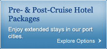 Pre- & Post-Cruise Hotel Packages